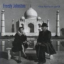 Freedy Johnston This Perfect World